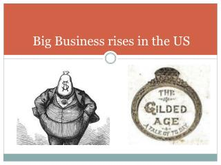 Big Business rises in the US