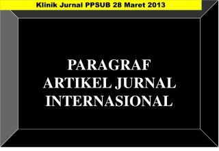 PARAGRAF ARTIKEL JURNAL INTERNASIONAL