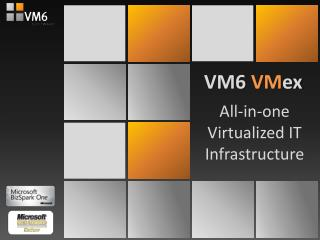 All-in-one Virtualized IT Infrastructure