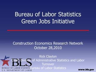 Bureau of Labor Statistics Green Jobs Initiative