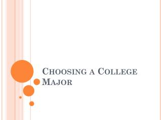Choosing a College Major