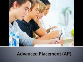 Advanced Placement (AP)