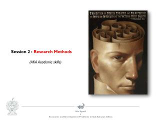 Session 2 :  Research Methods