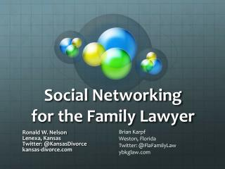 Social Networking  for the Family Lawyer