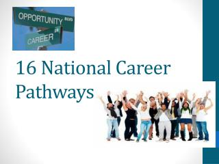 16 National Career  Pathways