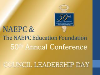 NAEPC &  The NAEPC Education Foundation