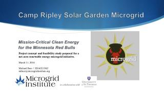 Camp Ripley Solar Garden  Microgrid Mission-Critical Clean Energy  for the Minnesota Red Bulls