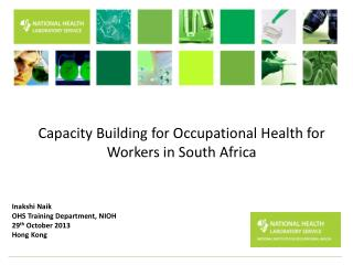 Capacity  B uilding for Occupational  Health  for Workers in  South Africa