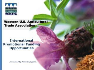 Western U.S. Agricultural  Trade Association