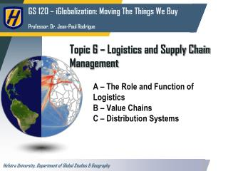 Topic 6 – Logistics and Supply Chain Management