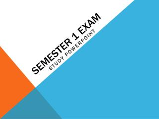 Semester 1 Exam