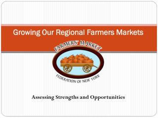 Growing Our Regional Farmers Markets