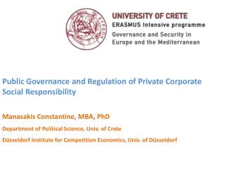 Public Governance and Regulation of Private Corporate Social Responsibility