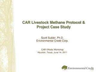 CAR Livestock Methane Protocol &  Project Case Study