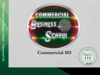 Commercial 103