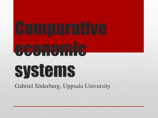 Comparative economic  systems