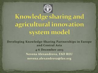 Knowledge sharing and agricultural innovation system model