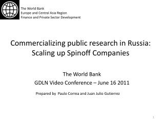 Commercializing public research in Russia: Scaling up Spinoff Companies