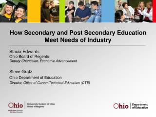 How Secondary and Post Secondary Education Meet Needs of Industry