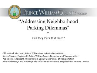 """""""Addressing Neighborhood Parking Dilemmas """" or  Can they Park that there ?"""