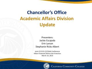 Chancellor's Office Academic Affairs Division Update