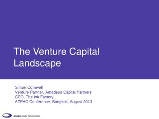 The Venture  C apital Landscape