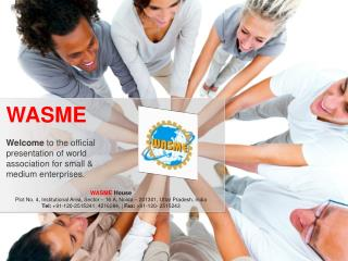 Welcome  to the official presentation of world association for small & medium enterprises.