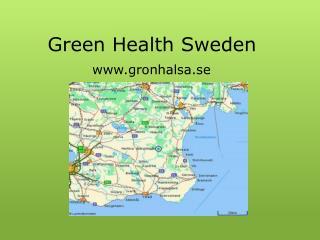 Green Health Sweden www.gronhalsa.se