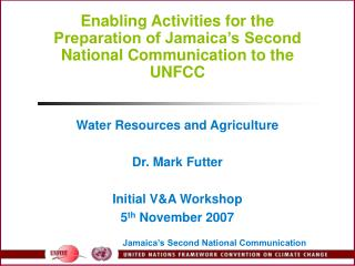 Enabling Activities for the Preparation of Jamaica's Second National Communication to the UNFCC