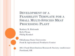 Development of a Feasibility Template for a Small Multi-Species Meat Processing Plant