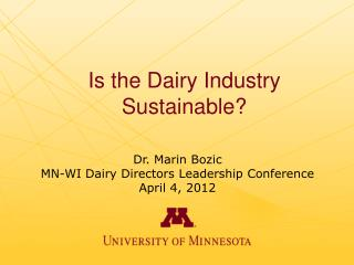 Is the Dairy Industry Sustainable?