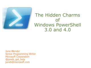 The Hidden Charms of Windows PowerShell  3.0 and 4.0