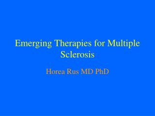 Emerging Therapies for Multiple Sclerosis