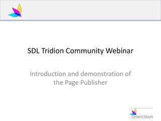 SDL Tridion Community Webinar