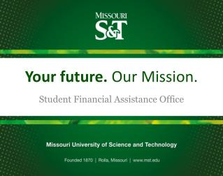 Your future.  Our Mission.