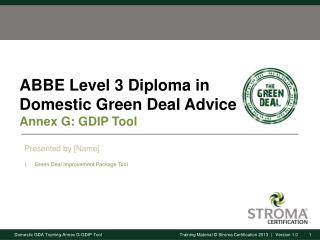 ABBE Level 3 Diploma in Domestic Green Deal Advice Annex  G: GDIP Tool