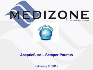 AsepticSure  –  Semper Paratus