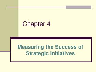 Measuring the Success of Strategic Initiatives