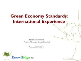 Green Economy Standards:  International Experience