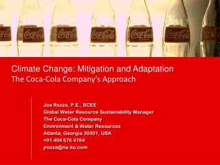 Climate Change: Mitigation and Adaptation The Coca-Cola Company's Approach