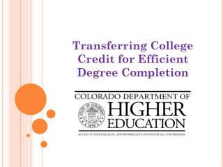 Transferring College Credit for Efficient Degree Completion