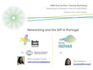 "NRN Peer-to-Peer Training Workshop ""Networking for innovation in the 2014-2020 RDPs"" 19th March 2014 - Ghent, Belgium"