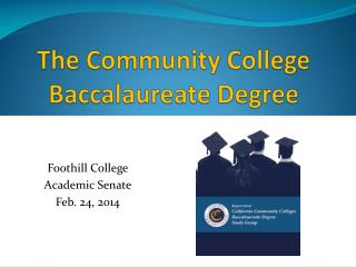 The Community College Baccalaureate Degree