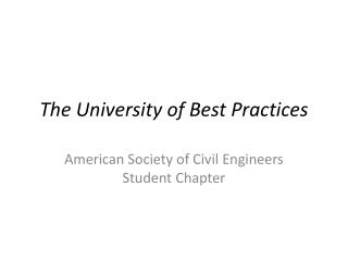 The University of Best Practices