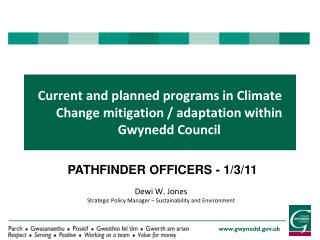 Current and planned programs in Climate Change mitigation / adaptation within Gwynedd Council