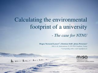 Calculating the environmental  footprint of  a university  - The case for NTNU