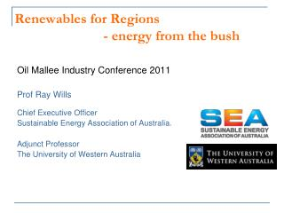 Renewables for  Regions - energy from the bush