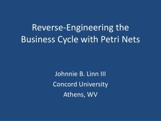 Reverse-Engineering the Business Cycle with Petri Nets