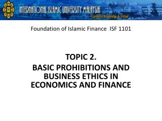 Foundation of Islamic Finance  ISF 1101