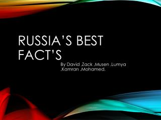 Russia's best fact's